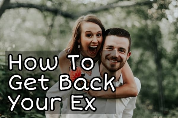 how-to-get-back-your-ex