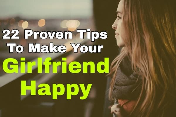 how-to-make-your-girlfriend-happy