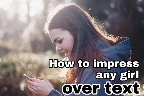 how-to-make-girl-like-you-over-text